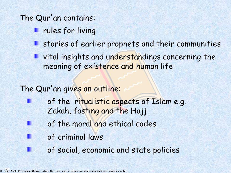 rules for living stories of earlier prophets and their communities vital insights and understandings concerning the meaning of existence and human life of the ritualistic aspects of Islam e.g.