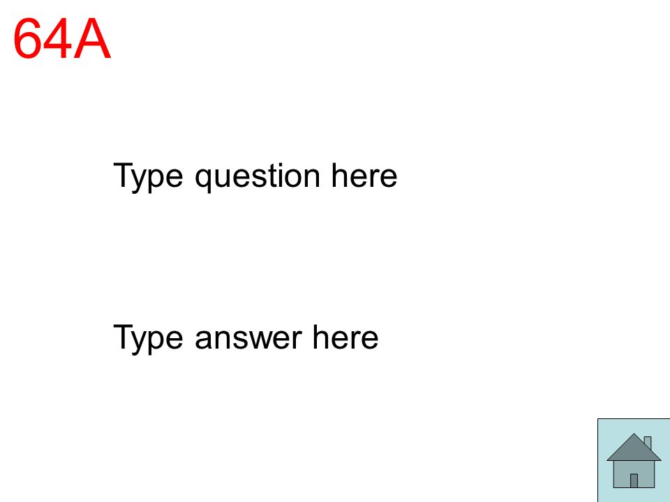64A Type question here Type answer here