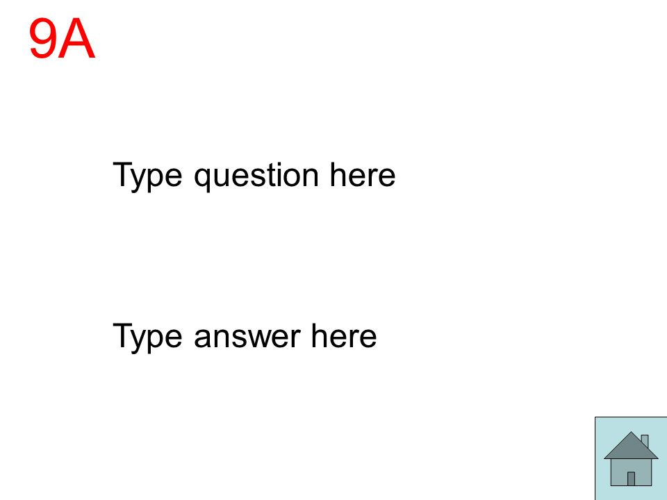 9A Type question here Type answer here