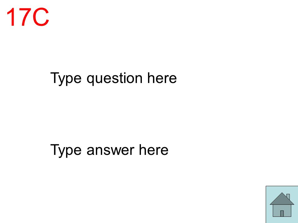 17C Type question here Type answer here