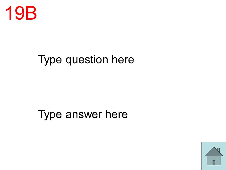 19B Type question here Type answer here