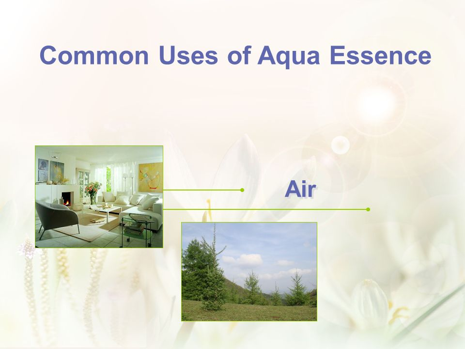 Air Common Uses of Aqua Essence
