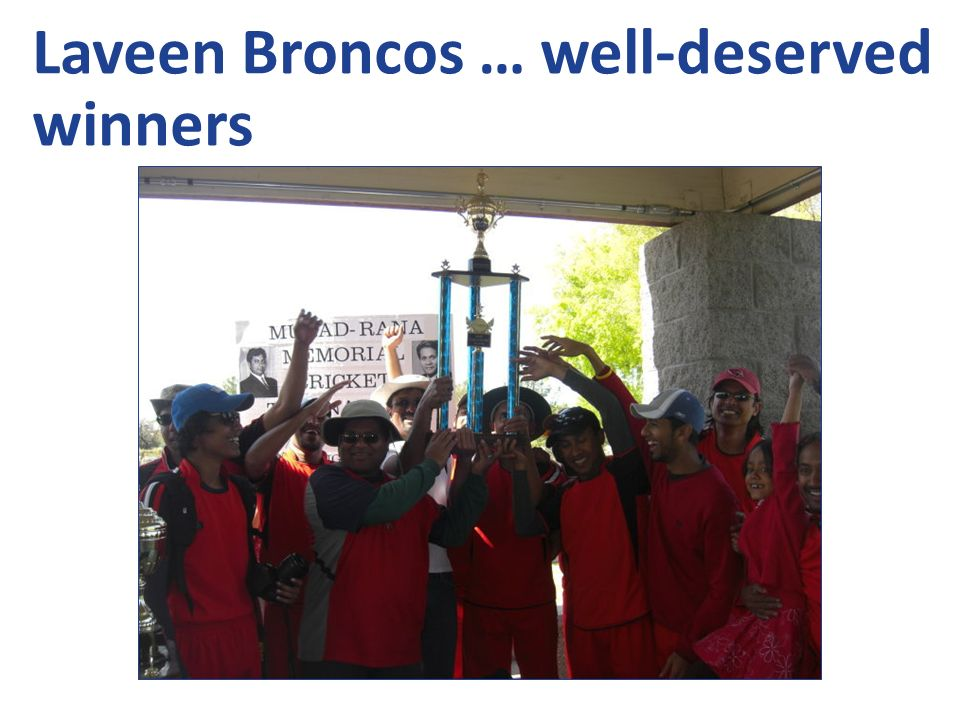 Laveen Broncos … well-deserved winners