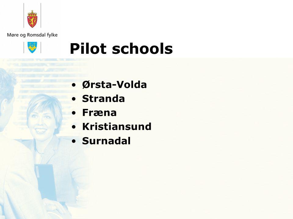 Pilot schools Ørsta-Volda Stranda Fræna Kristiansund Surnadal