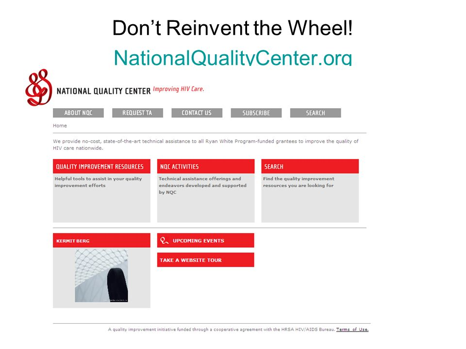 22National Quality Center (NQC) Dont Reinvent the Wheel.