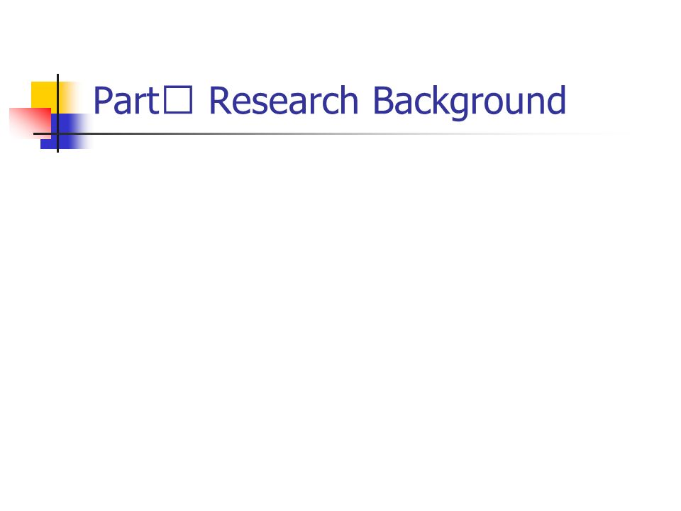 Part Research Background