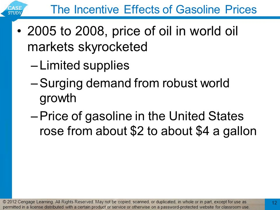 The Incentive Effects of Gasoline Prices 2005 to 2008, price of oil in world oil markets skyrocketed –Limited supplies –Surging demand from robust wor