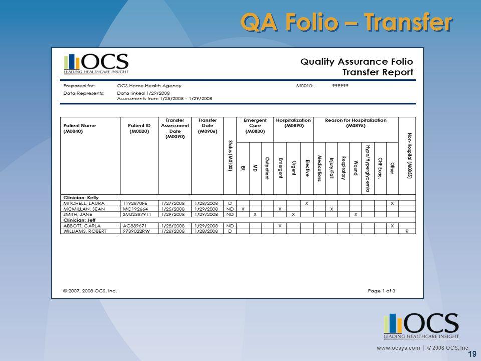 www.ocsys.com © 2008 OCS, Inc. 19 QA Folio – Transfer