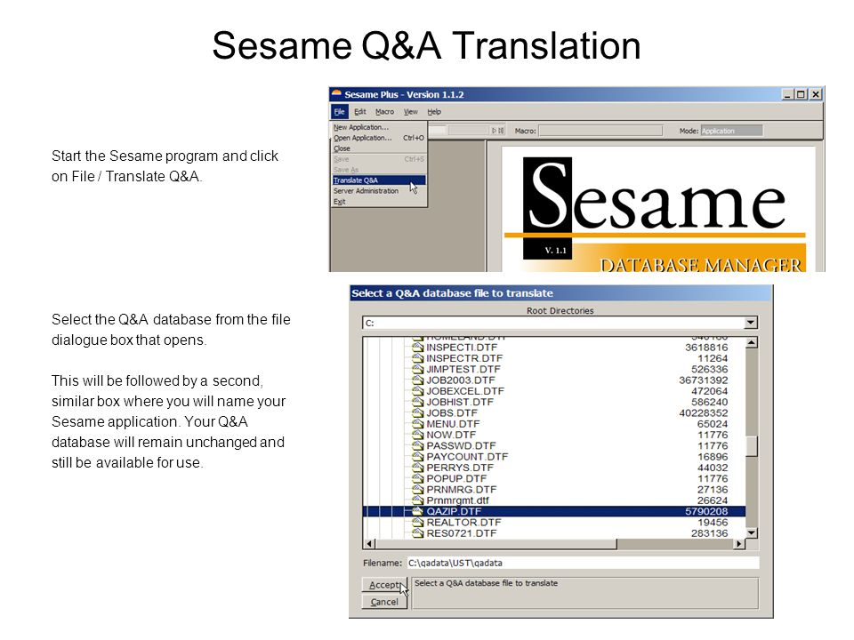 Sesame Q&A Translation Start the Sesame program and click on File / Translate Q&A.