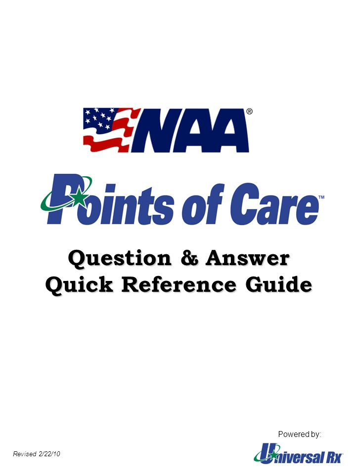 Question & Answer Quick Reference Guide Powered by: Revised 2/22/10