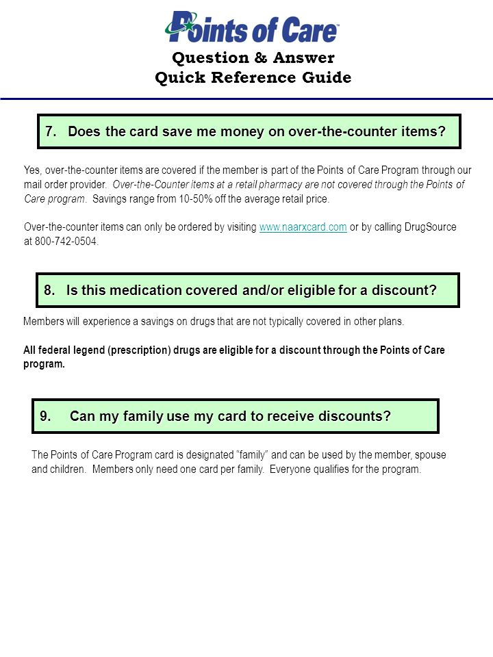 7. Does the card save me money on over-the-counter items.