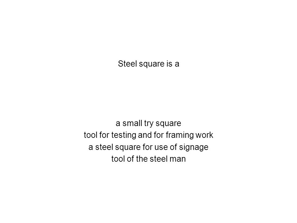 Steel square is a a small try square tool for testing and for framing work a steel square for use of signage tool of the steel man