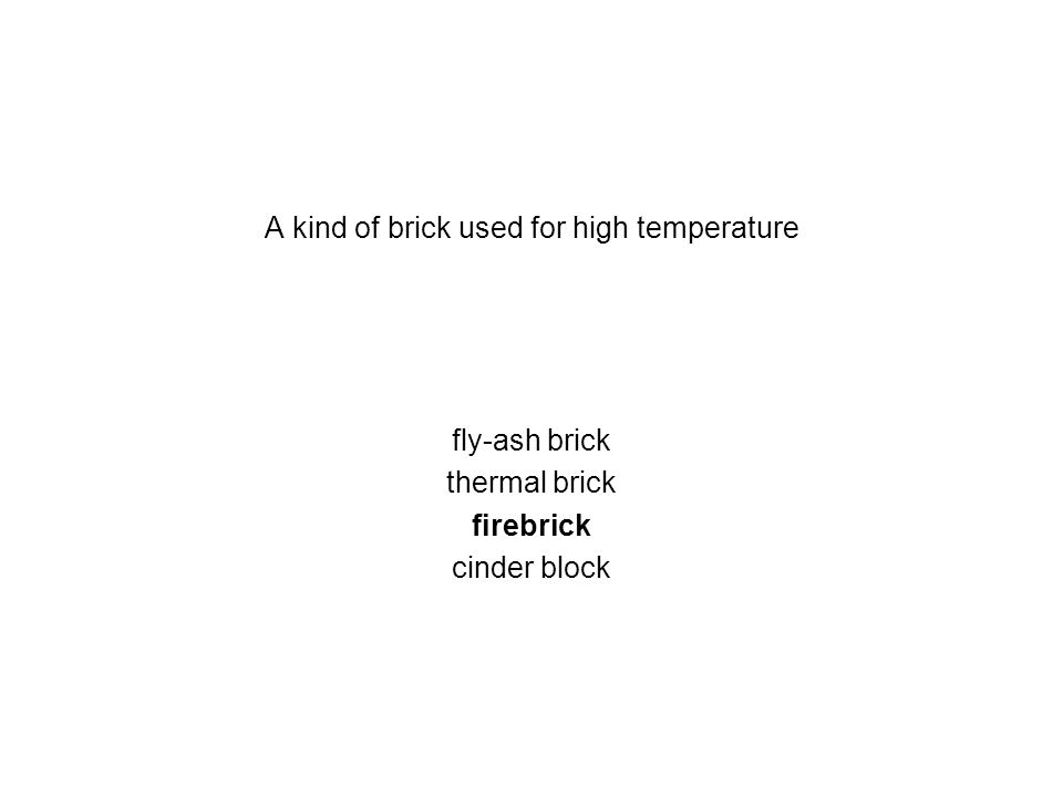 A kind of brick used for high temperature fly-ash brick thermal brick firebrick cinder block