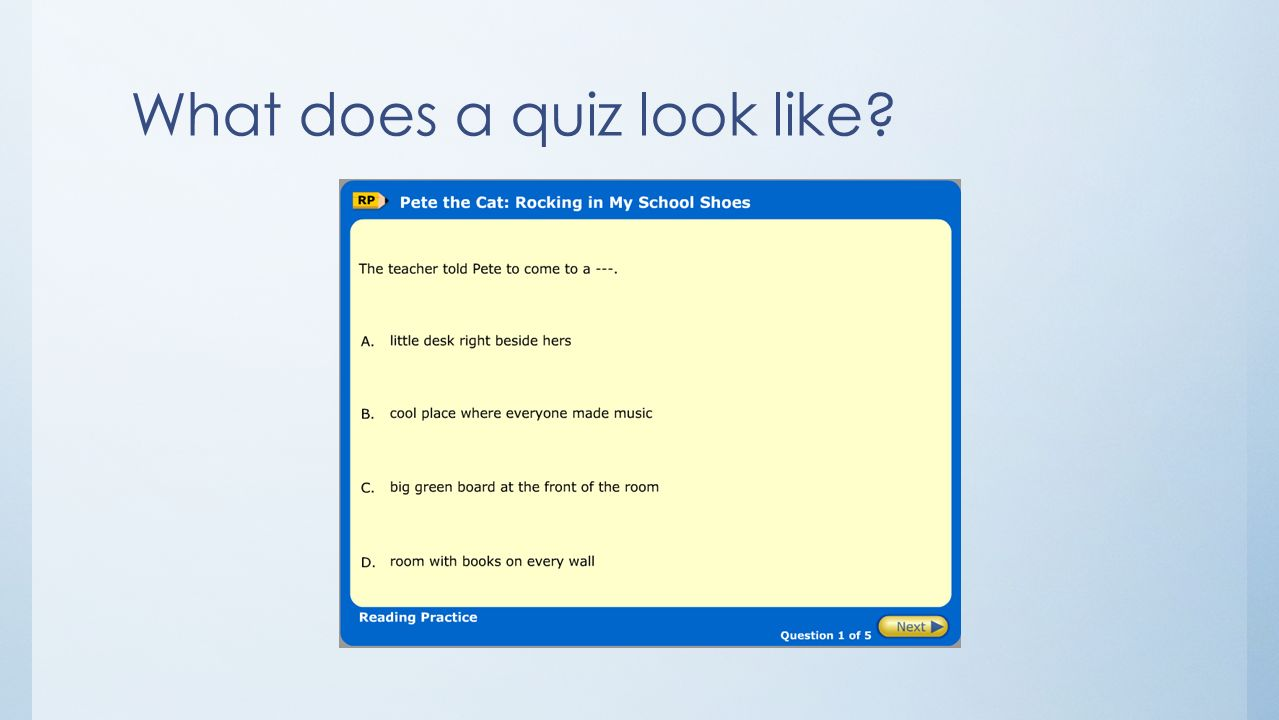 What does a quiz look like?