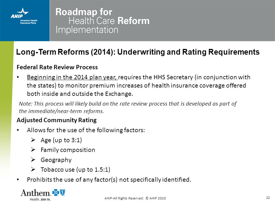 22 Federal Rate Review Process Beginning in the 2014 plan year, requires the HHS Secretary (in conjunction with the states) to monitor premium increas