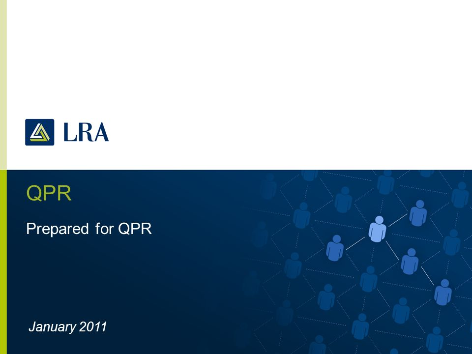 QPR Prepared for QPR January 2011