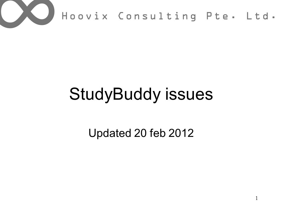 StudyBuddy issues Updated 20 feb 2012 1