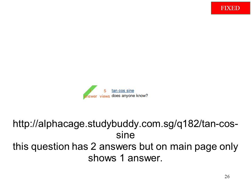 http://alphacage.studybuddy.com.sg/q182/tan-cos- sine this question has 2 answers but on main page only shows 1 answer.
