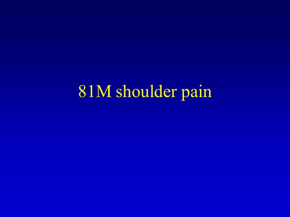 81M shoulder pain