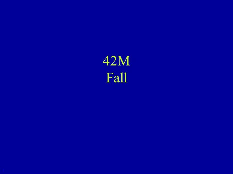 42M Fall 1