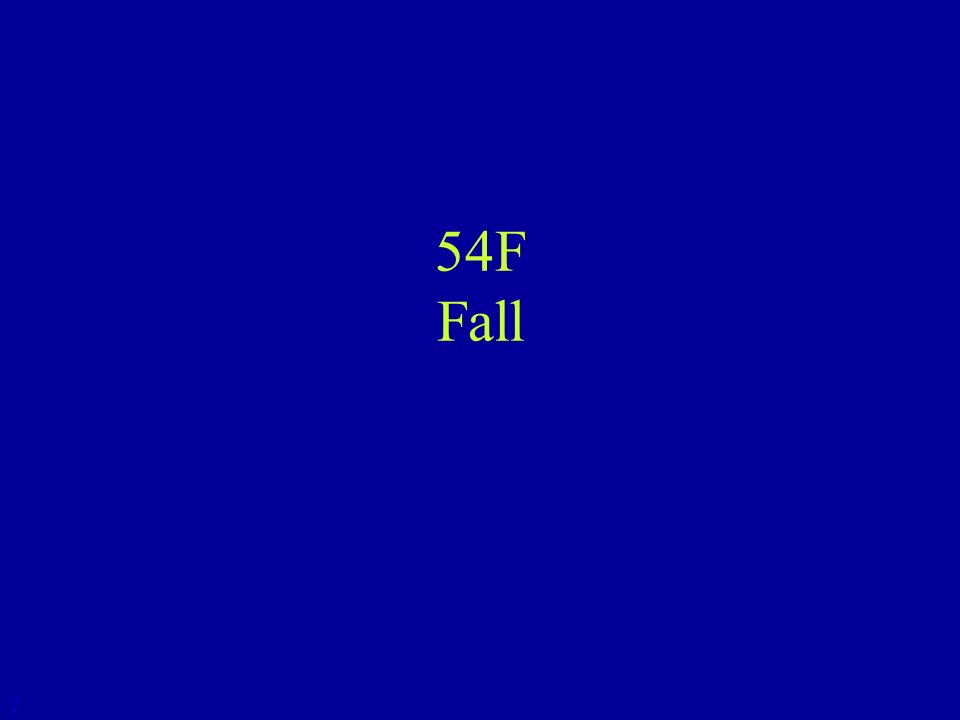 54F Fall 2