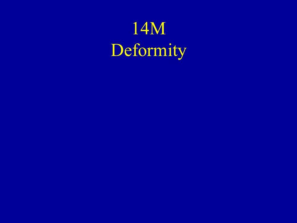 14M Deformity