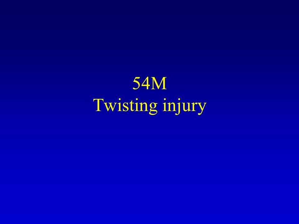 54M Twisting injury