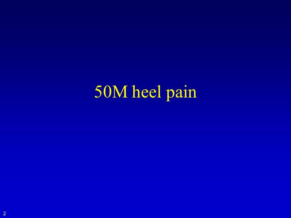 50M heel pain 2