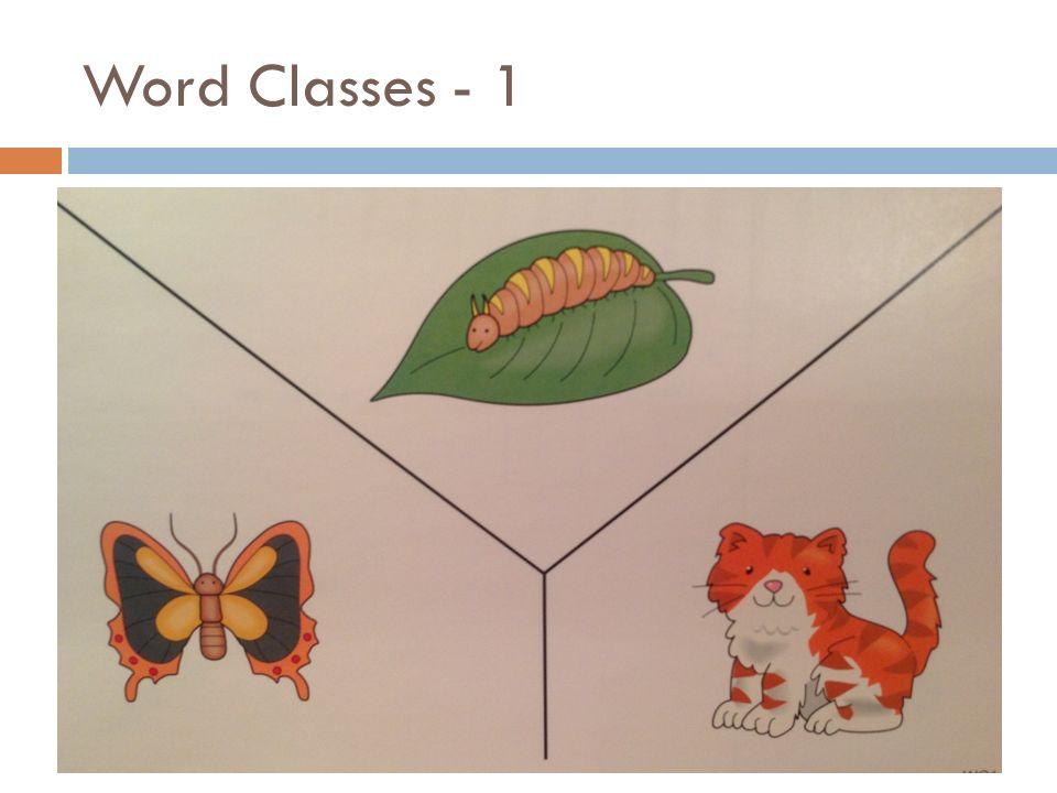 Word Classes - 1