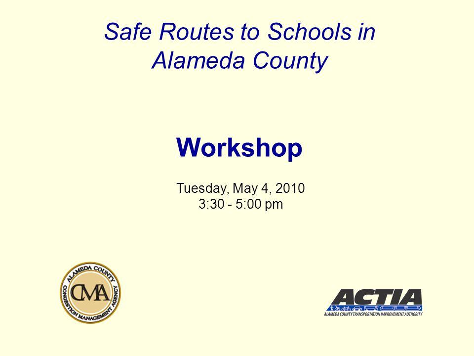 & Alameda County Transportation Improvement AuthorityAlameda County Congestion Management Agency Alameda County Program Elements 1.Elementary & Middle Schools (K-8) - Expanded Program 2.High Schools - New Program 3.Ridesharing - Pilot Program 4.Technical Assistance and Capital Programs