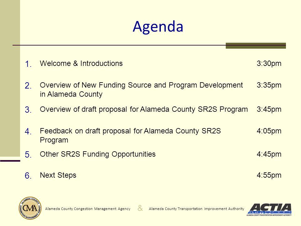 & Alameda County Transportation Improvement AuthorityAlameda County Congestion Management Agency 4.