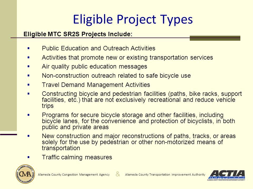 & Alameda County Transportation Improvement AuthorityAlameda County Congestion Management Agency 3.