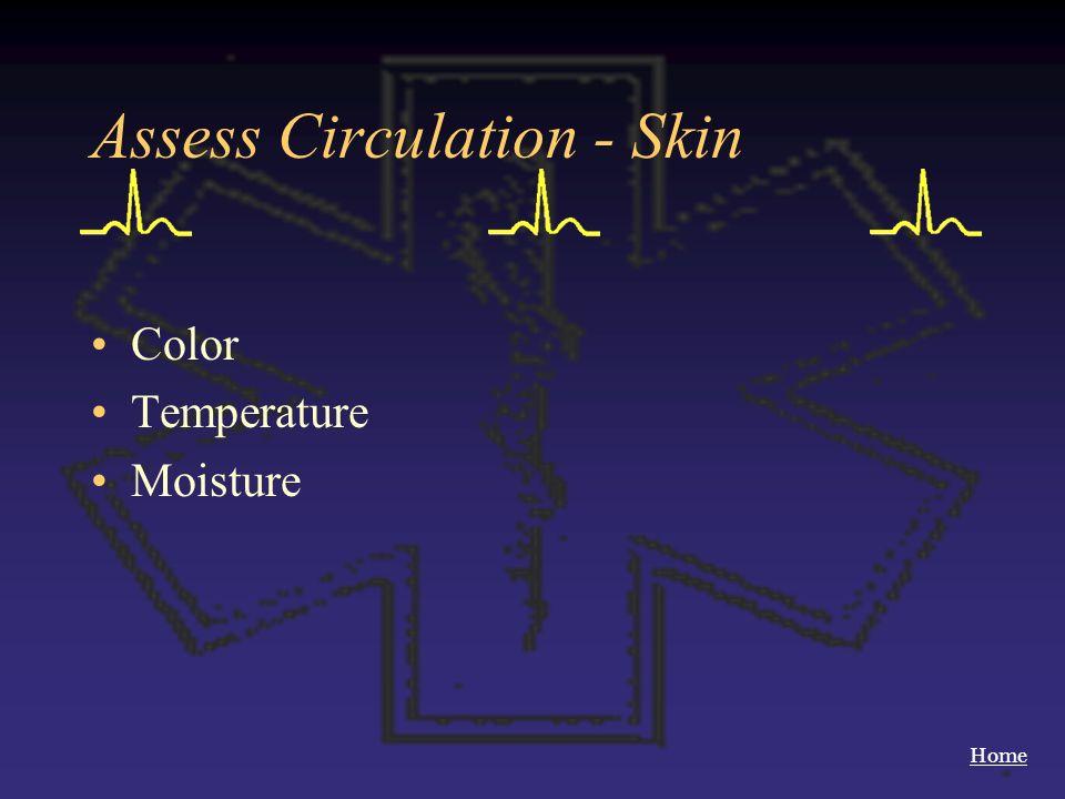Home Assess Circulation - Skin Color Temperature Moisture