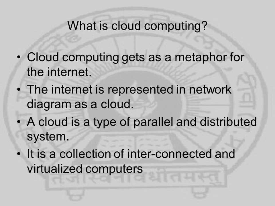What is cloud computing.Which are presented as one or more unified computing resources.