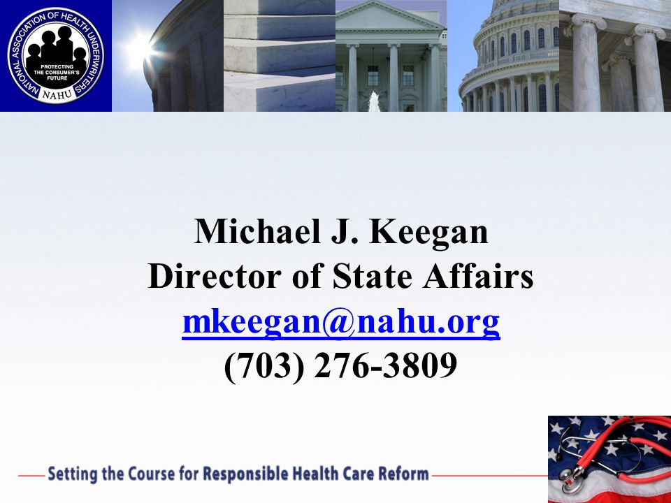 Michael J. Keegan Director of State Affairs mkeegan@nahu.org (703) 276-3809 mkeegan@nahu.org