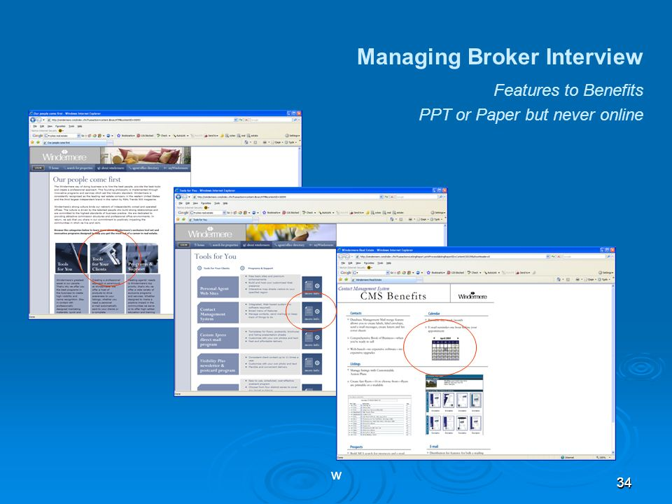 3434 Managing Broker Interview Features to Benefits w PPT or Paper but never online