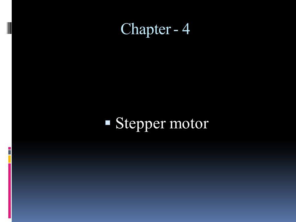 Chapter - 4 Stepper motor