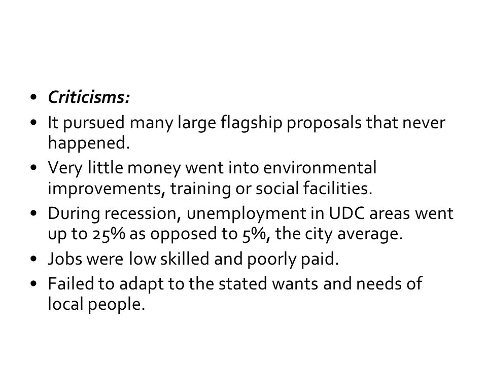 Criticisms: It pursued many large flagship proposals that never happened.