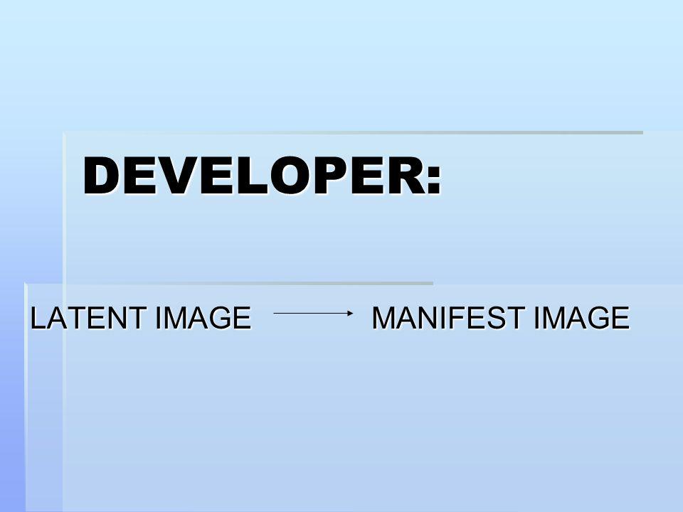 DEVELOPER: LATENT IMAGEMANIFEST IMAGE