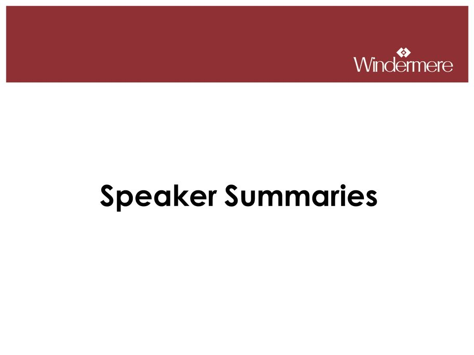Speaker Summaries
