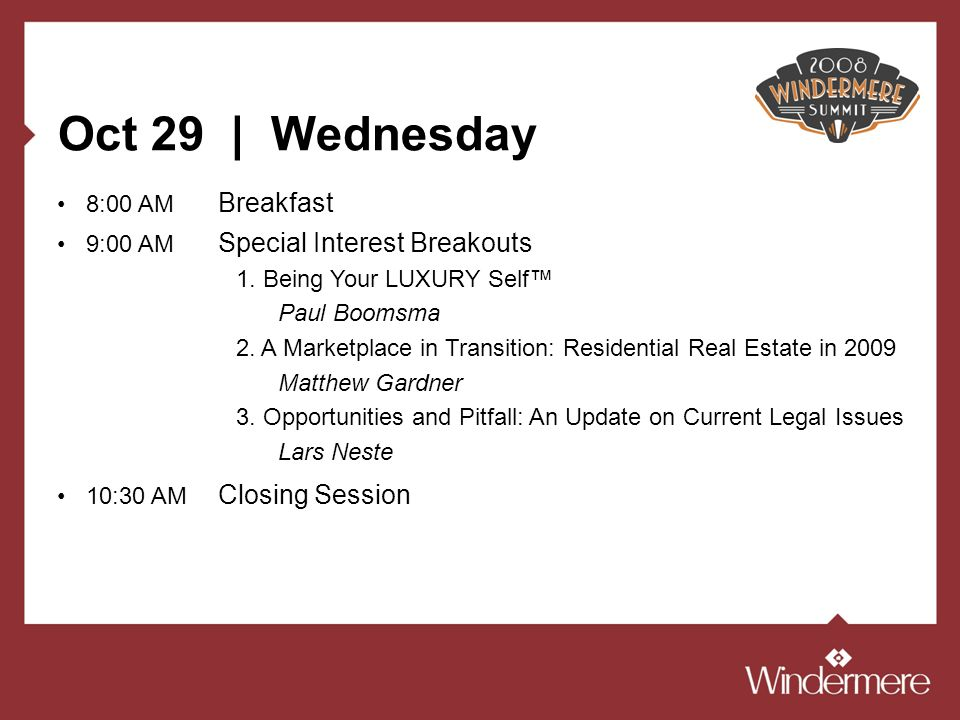 Oct 29 | Wednesday 8:00 AM Breakfast 9:00 AM Special Interest Breakouts 1.