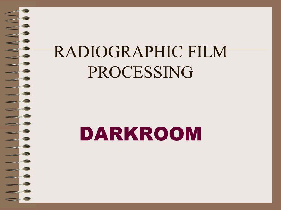 RADIOGRAPHIC FILM PROCESSING DARKROOM