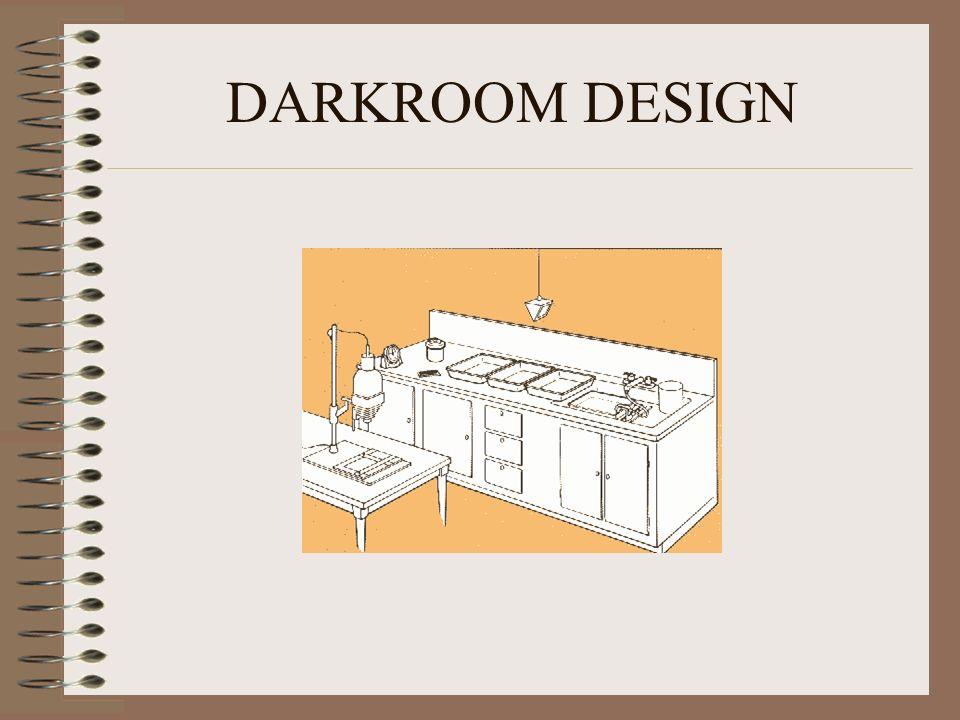 DARKROOM DESIGN