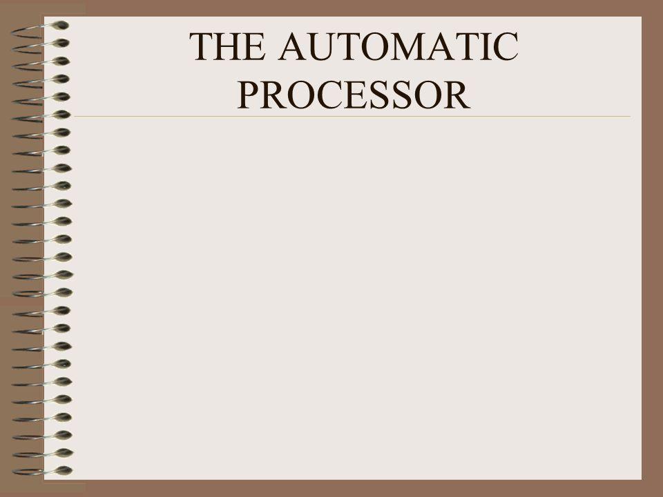 THE AUTOMATIC PROCESSOR