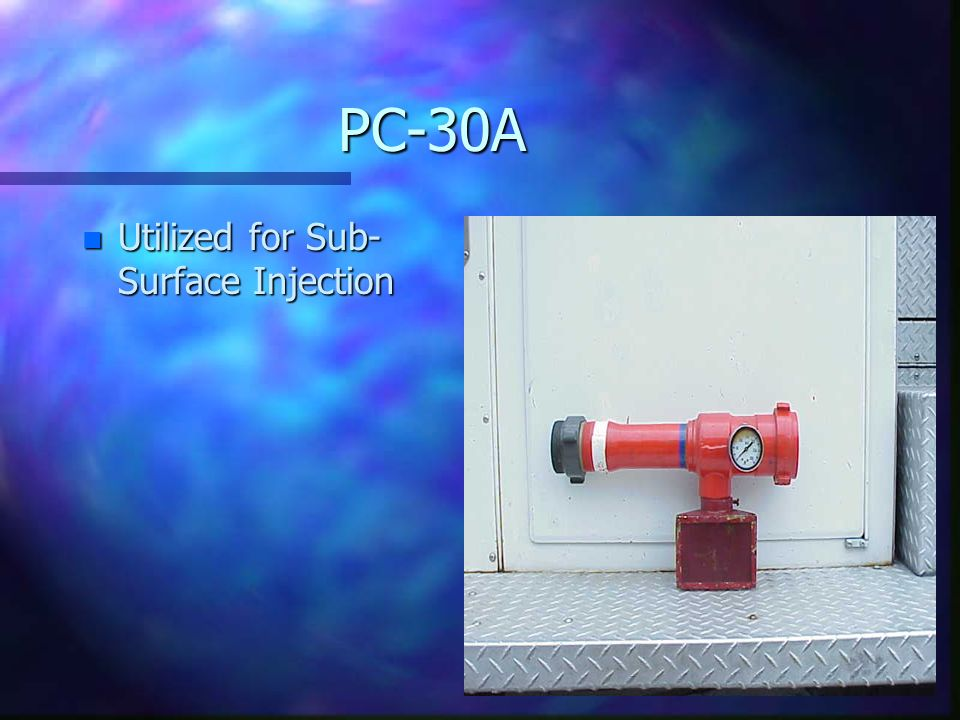HomePC-30A n Utilized for Sub- Surface Injection