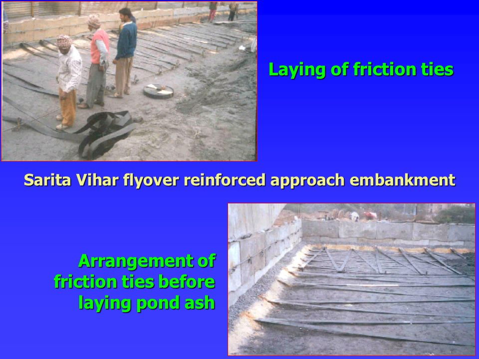 Sarita Vihar flyover reinforced approach embankment Arrangement of friction ties before laying pond ash Laying of friction ties