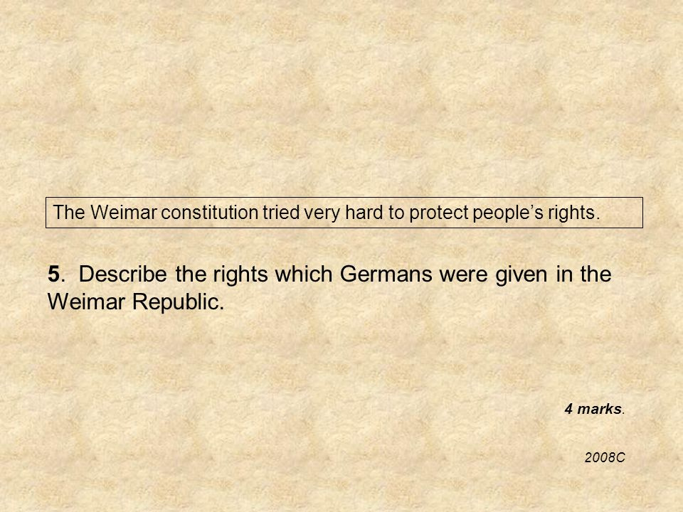 The Weimar constitution tried very hard to protect peoples rights.