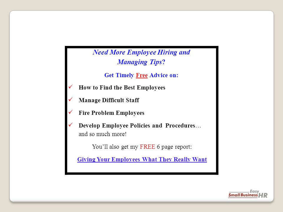 Need More Employee Hiring and Managing Tips.