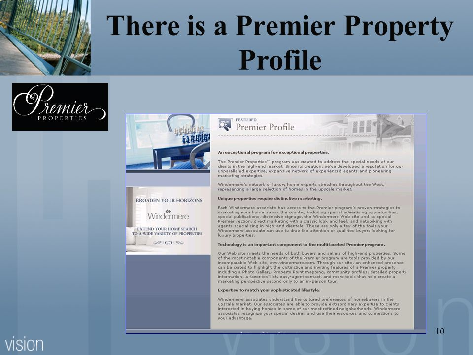 10 There is a Premier Property Profile
