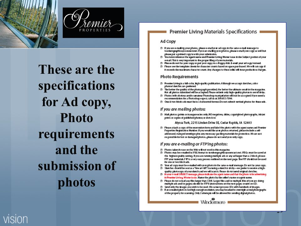 29 These are the specifications for Ad copy, Photo requirements and the submission of photos